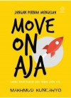 Move On Aja.