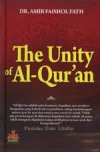 The Unity of Al Qur-an Dr. Amir Faishol Al-Kautsar