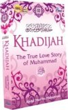 KHADIJAH-The True Love Story of Muhammad Penerbit Pena.